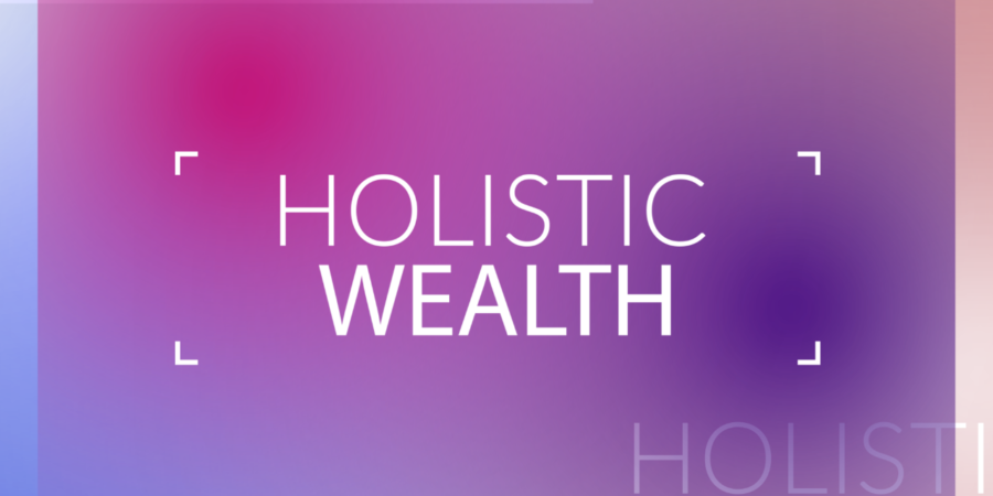 Holistic Wealth